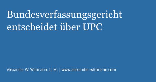 Bundesverfassungsgericht entscheidet über UPC